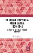 Cover-Bild zu Hauser, Walter: The Bihar Provincial Kisan Sabha, 1929-1942 (eBook)