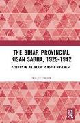 Cover-Bild zu Hauser, Walter: The Bihar Provincial Kisan Sabha, 1929-1942