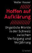 Cover-Bild zu Hauser, Walter: Hoffen auf Aufklärung (eBook)