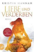 Cover-Bild zu Hannah, Kristin: Liebe und Verderben