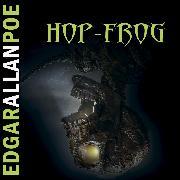 Cover-Bild zu Poe, Edgar Allan: Hop-Frog (Edgar Allan Poe) (Audio Download)