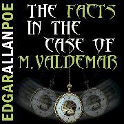 Cover-Bild zu Poe, Edgar Allan: The Facts in the Case of M. Valdemar (Edgar Allan Poe) (Audio Download)