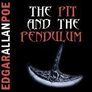 Cover-Bild zu Poe, Edgar Allan: The Pit and the Pendulum (Edgar Allan Poe) (Audio Download)
