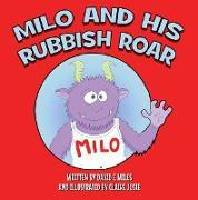 Cover-Bild zu Miles, David E.: Milo and His Rubbish Roar (eBook)