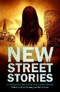 Cover-Bild zu Conway, Andy: New Street Stories - An Anthology of New Writing by New Street Authors (eBook)