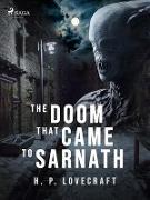 Cover-Bild zu Lovecraft, H. P.: The Doom That Came to Sarnath (eBook)