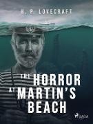 Cover-Bild zu Lovecraft, H. P.: The Horror at Martin's Beach (eBook)
