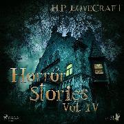 Cover-Bild zu Lovecraft, H. P.: H. P. Lovecraft - Horror Stories Vol. IV (Audio Download)