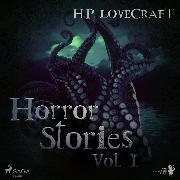 Cover-Bild zu Lovecraft, H. P.: H. P. Lovecraft - Horror Stories Vol. I (Audio Download)