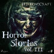 Cover-Bild zu Lovecraft, H. P.: H. P. Lovecraft - Horror Stories Vol. III (Audio Download)
