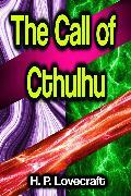 Cover-Bild zu Lovecraft, H. P.: The Call of Cthulhu (eBook)