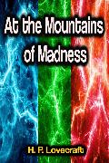 Cover-Bild zu Lovecraft, H. P.: At the Mountains of Madness (eBook)