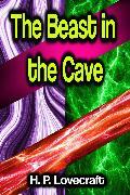 Cover-Bild zu Lovecraft, H. P.: The Beast in the Cave (eBook)