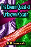 Cover-Bild zu Lovecraft, H. P.: The Dream-Quest of Unknown Kadath (eBook)