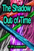 Cover-Bild zu Lovecraft, H. P.: The Shadow Out of Time (eBook)