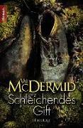 Cover-Bild zu McDermid, Val: Schleichendes Gift (eBook)