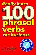 Cover-Bild zu Parkinson, Dilys (Hrsg.): Really Learn 100 Phrasal Verbs for Business