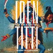 Cover-Bild zu Sanyal, Mithu: Identitti (Gekürzt) (Audio Download)