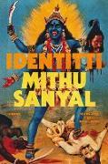 Cover-Bild zu Sanyal, Mithu: Identitti (eBook)