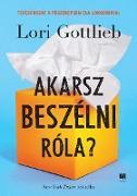 Cover-Bild zu Gottlieb, Lori: Akarsz beszélni róla? (eBook)
