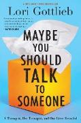 Cover-Bild zu Gottlieb, Lori: Maybe You Should Talk to Someone (eBook)