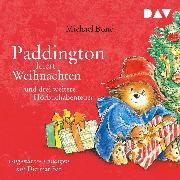 Cover-Bild zu Paddington feiert Weihnachten und drei weitere Hörbuchabenteuer (Audio Download) von Bond, Michael