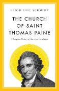 Cover-Bild zu Schmidt, Leigh Eric: The Church of Saint Thomas Paine (eBook)