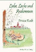 Cover-Bild zu Koelle, Patricia: Liebe, Lachs und Anderwann (eBook)