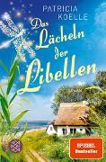 Cover-Bild zu Koelle, Patricia: Das Lächeln der Libellen