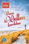 Cover-Bild zu Koelle, Patricia: Wenn die Wellen leuchten