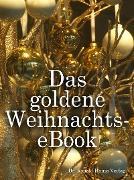 Cover-Bild zu Koelle, Patricia: Das goldene Weihnachts-eBook (eBook)