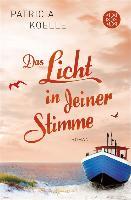 Cover-Bild zu Koelle, Patricia: Das Licht in deiner Stimme (eBook)