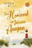 Cover-Bild zu Koelle, Patricia: Der Horizont in deinen Augen (eBook)