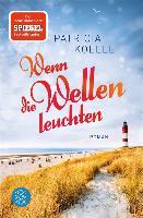 Cover-Bild zu Koelle, Patricia: Wenn die Wellen leuchten (eBook)