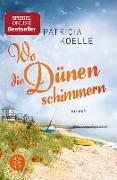 Cover-Bild zu Koelle, Patricia: Wo die Dünen schimmern (eBook)