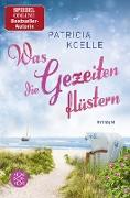 Cover-Bild zu Koelle, Patricia: Was die Gezeiten flüstern (eBook)