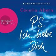Cover-Bild zu Ahern, Cecelia: P.S. Ich liebe Dich (Ungekürzte Lesung) (Audio Download)