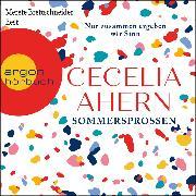 Cover-Bild zu Ahern, Cecelia: Sommersprossen - Nur zusammen ergeben wir Sinn (Gekürzt) (Audio Download)