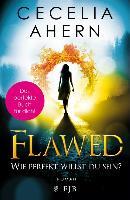 Cover-Bild zu Ahern, Cecelia: Flawed - Wie perfekt willst du sein? (eBook)