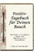 Cover-Bild zu Storr, Martin: Positiv-Tagebuch für Deinen Bauch