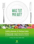 Cover-Bild zu Storr, Martin: Ernährungsratgeber Colitis ulcerosa und Morbus Crohn