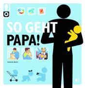 Cover-Bild zu So geht Papa! von Bean, Shawn