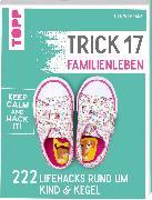 Cover-Bild zu Weinrank, Ielyzaveta: Trick 17 - Familienleben (eBook)