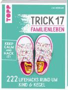 Cover-Bild zu Weinrank, Ielyzaveta: Trick 17 - Familienleben