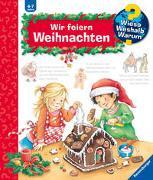 Cover-Bild zu Erne, Andrea: Wieso? Weshalb? Warum? Wir feiern Weihnachten (Band 34)