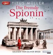 Cover-Bild zu Müller, Titus: Die fremde Spionin (1)