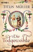 Cover-Bild zu Müller, Titus: Die Todgeweihte