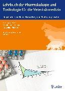 Cover-Bild zu Lehrbuch der Pharmakologie und Toxikologie für die Veterinärmedizin (eBook) von Löscher, Wolfgang (Hrsg.)