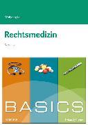 Cover-Bild zu BASICS Rechtsmedizin von Keil, Wolfgang