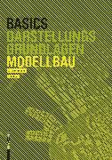 Cover-Bild zu Basics Modellbau von Schilling, Alexander